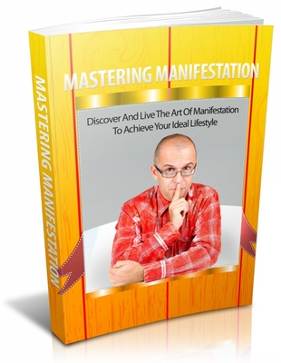 Pay for Mastering Manifestation - With Master Resell Rights