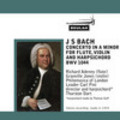 Thumbnail J S Bach Concerto for Flute violin and harpsichord BWV 1044