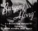 Thumbnail Barging Along - WW II  waterways film