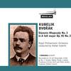 Thumbnail Dvořák Slavonic Rhapsody  No 3  Rafael Kubelik