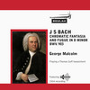 Thumbnail Bach Chromatic Fantasia and Fugue BWV 903  George Malcolm