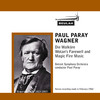 Thumbnail Wagner Wotans Farewell and  Magic Fire Music Paul Paray