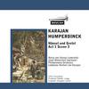 Thumbnail Humperdinck Hansel und Gretel Act1 Scene 3  Karajan