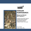Thumbnail Humperdinck Hansel und Gretel Act 3 Scene 3 Karajan