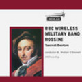 Thumbnail ROSSINI Tancredi Overture BBC Wireless Military Band