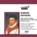 Thumbnail Gibbons Anthems Kings College Cambridge Choir