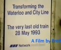 Thumbnail Waterloo and City 28 May 1993 a film by Fred IVey