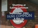 Shunting at Ealing Common , September 1993