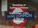 Thumbnail Shunting at Ealing Common , September 1993