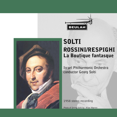 Pay for Rossini arr Respighi La Boutique Fantasque Solti
