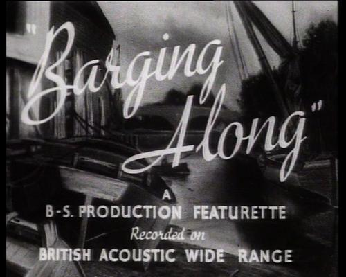 Pay for Barging Along - WW II  waterways film