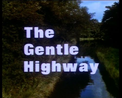 Pay for Gentle Highways - British canals in the 70s