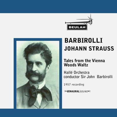 Pay for Strauss Tales from the Vienna Woods Hallé John Barbirolli