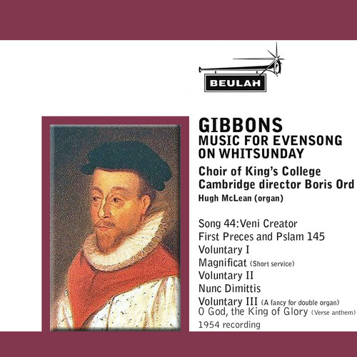 Pay for Gibbons Evensong for Whitsunday Kings College Choir
