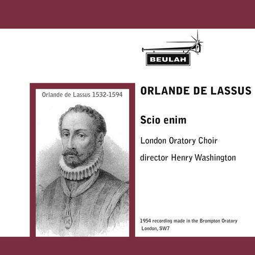 Pay for Lassus Scio enim London oratory Choir Washingon