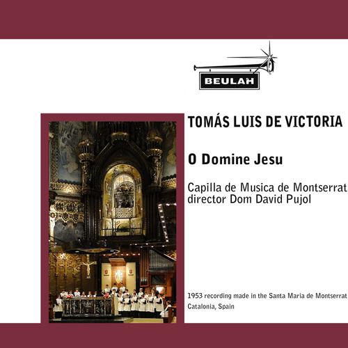 Pay for Victoria O Domine Jesu Montserrat Dom David Pujol