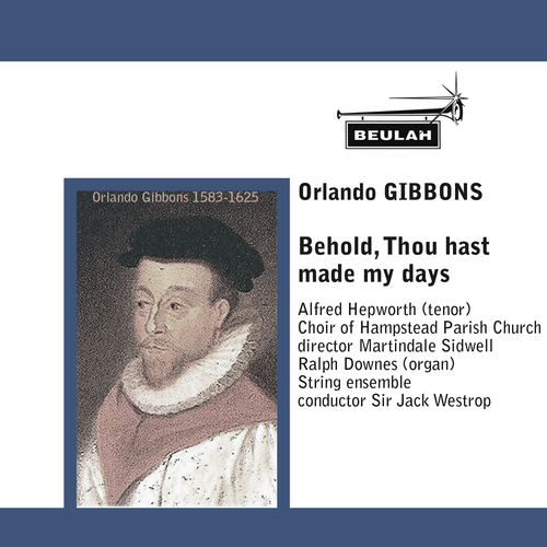 Pay for GIBBONS  Behold, Thou hast  made my days Westrop