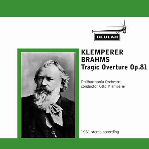 Pay for Brahms Tragic Overture Philharmonia Klemperer