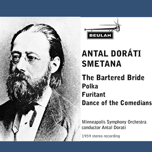 Pay for Smetana The Bartered Bride polka Furiant Comedians Dance Dorati Minneapolis Orch