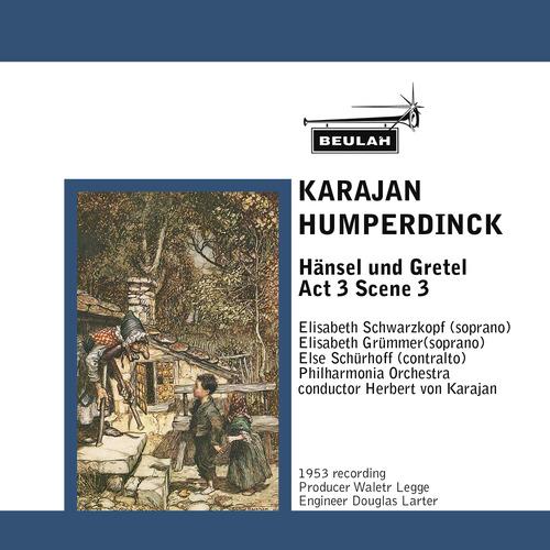 Pay for Humperdinck Hansel und Gretel Act 3 Scene 3 Karajan