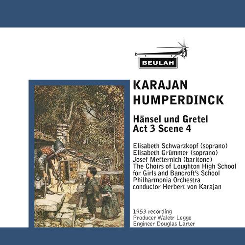 Pay for Humperdinck Hansel und Gretel Act 3 Scene 4 Karajan