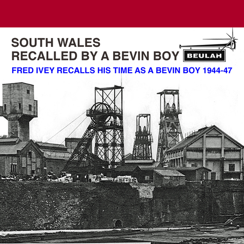 Pay for South Wales recalled by a Bevin Boy
