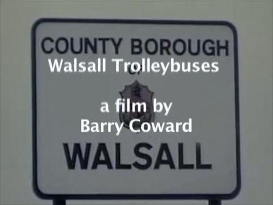 Pay for Walsall Trolleybuses a film by Barry Coward