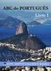 Thumbnail ABC do PORTUGUES. КНИГА 1