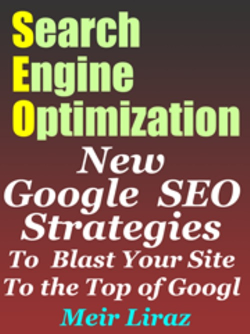 Pay for Search Engine Optimization: New Google SEO Strategies to Bla