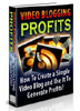 Thumbnail Video Blogging for Profits + Special Related Ebook
