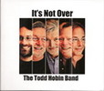 Thumbnail Todd Hobin Band - Its Not Over mp3 320 CBR full release