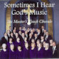 Thumbnail The Masters Touch Chorale Sometimes I Hear Gods Music CHRISTIAN SACRED MP3 320 VBR full length retail direct digital download