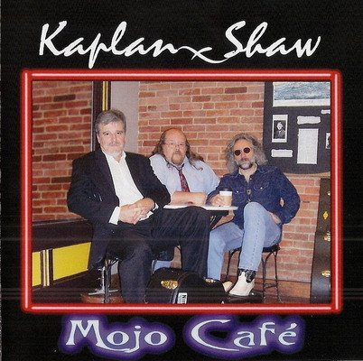 Pay for Kaplan Shaw - Mojo Cafe mp3 full length digital download