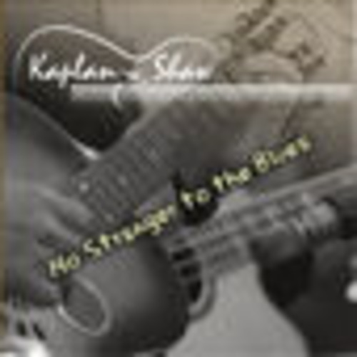 Pay for Kaplan Shaw - No Stranger To The Blues MP3 320 CBR full