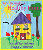 Thumbnail How to make a healthy Home