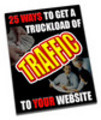 Thumbnail 25 Ways To Get A Truckload of Traffic comes with MRR!