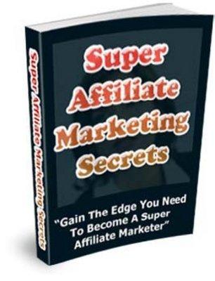 Pay for Super Affiliate Marketing Secrets