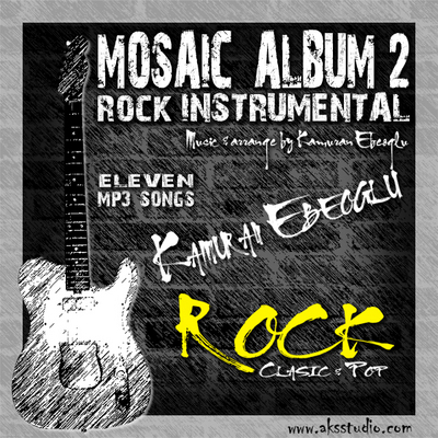 Pay for MOSAIC ALBUM 2 Rock instrumental by  Kamuran Ebeoglu