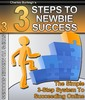Thumbnail 3 Steps To Newbie Success - Make Money From Your Website