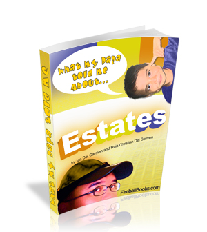 Thumbnail What my Daddy told me about: Estates