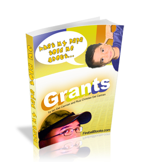 Thumbnail What my Daddy told me about: Grants
