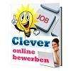 Thumbnail Clever online bewerben - Tipps für die Internet Bewerbung