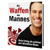 Thumbnail Die Waffen des Mannes - Mehr Erfolg als attraktiver Mann