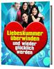 Thumbnail Liebeskummer überwinden - wieder glücklich werden eBook