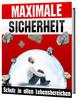 Thumbnail Maximale Sicherheit - Schutz in allen Lebensbereichen eBook