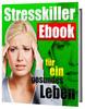 Thumbnail Stresskiller eBook für ein gesundes Leben Ratgeber