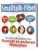 Thumbnail Smalltalk-Fibel unkomplizierter Kontakt zu anderen Menschen
