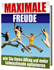 Thumbnail Maximale Freude - mehr Lebensfreude Ratgeber eBook