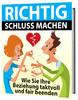 Thumbnail Richtig Schluss machen Beziehung fair beenden Ratgeber eBook