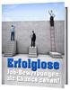 Thumbnail Erfolglose Job Bewerbungen als Chance sehen Ratgeber eBook